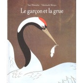 Le Gar�on Et La Grue de Shinsuke