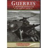 Guerres Et Grandes Batailles Du Xx� Si�cle La Guerre D Algerie : L Embrasement 1954.1958 de ., .
