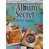 L'album Secret De L'oncle Ernest de Eric Viennot