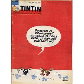 Tintin N� 673 : Soulevons Ca Prosciutto Car Comme Ca Cette Paze Ca Veut Rien Dire Dou Tout