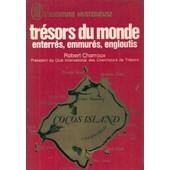 Tresors Du Monde Enterres Emmures Engloutis de robert charroux