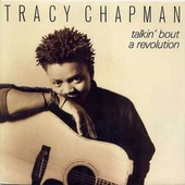 Talkin' Bout A Revolution - If Not Now - Tracy Chapman