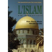 L'islam En Question de Soubeyrand Pierre Marie