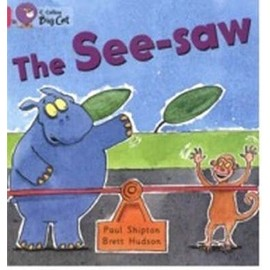 The See-Saw: Band 01b/Pink B - Paul Shipton