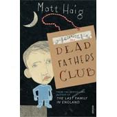 The Dead Fathers Club de Matt Haig