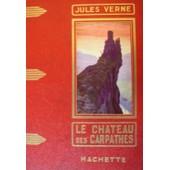 Le Chateau Des Carpathes de jules verne