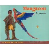 Mangazou Le Pygm�e de J.M. GUILCHER