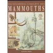 Encyclop�die Compl�te Des Mammouths de Lister