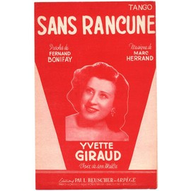 sans rancune (tango - fernand bonifay, marc herrand) / yvette giraud