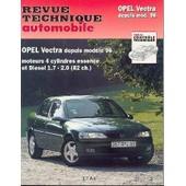 Opel Vectra Depuis Mod�le 96 - Moteurs 4 Cylindres Essence Et Diesel