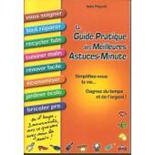 Le Guide Pratique Des Meilleures Astuces-Minute de PEYRET, ines