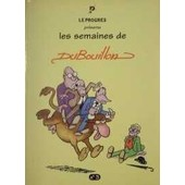 Les Semaines De Dubouillon N�3 de Alain Dubouillon