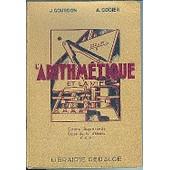 L'arithmetique Et La Vie de j. gourdon