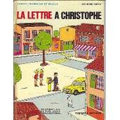 La Lettre A Christophe. Jacky, Isabelle Et Plouf de FAIVRE Raymond