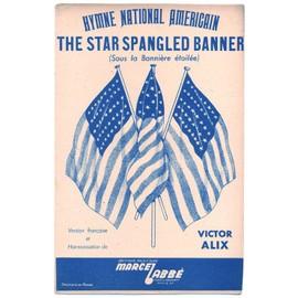 """2e guerre mondiale : """"the star spangled banner"""" (la bannière étoilée) hymne national américain (1er couplet français de victor alix) 1944"""
