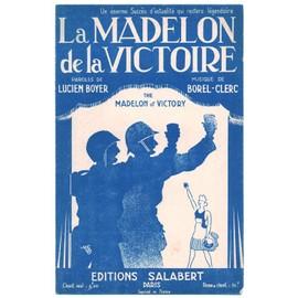 """2e guerre mondiale : """"la madelon de la victoire"""" (the madelon of victory) lucien boyer, borel-clerc (bilingue: français, anglais) 1943"""