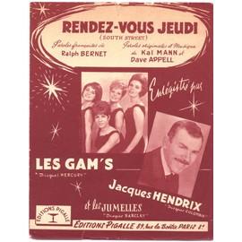 "rendez-vous jeudi ""south street"" (ralph bernet, kal mann, dave appell) / les gam's, jacques hendrix, 1963"