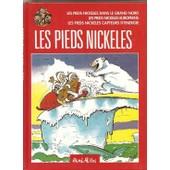 Les Pieds Nickel�s Dans Le Grand Nord - Les Pieds Nickel�s Europ�ens - Les Pieds Nickel�s Capteurs D'�nergies. de ren� pellos