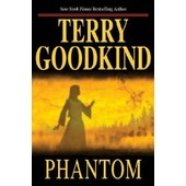 Phantom de Terry Goodkind