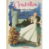 Cendrillon Et Autres Contes De Perrault de Perrault