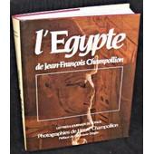 L'egypte De Jean-Fran�ois Champollion. Lettres Et Journaux De Voyage (1828-1829) de herv� champollion