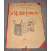 Le Mobilier Normand (Ensemble & D�tails) de Le Clerc L�on