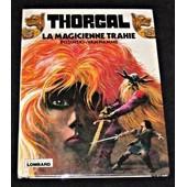 Thorgal, La Magicienne Trahie de Van Hamme J.