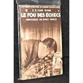 Le Fou Des �checs. M�moires De Philo Vance de Van Dine S.-S.
