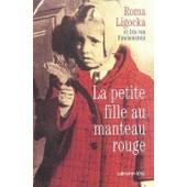 La Petite Fille Au Manteau Rouge de roma ligocka