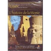 L'egypte, Terre Des Pharaons - Volume 7 - L'histoire De La Momie