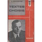 Textes Choisis - 3�me Ann�e Des Coll�ges D'enseignement Technique de Rougerie, A.