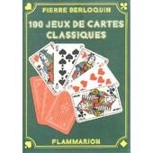 100 Jeux De Cartes Classiques de pierre berloquin