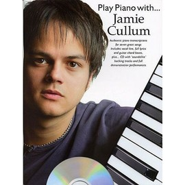 Jamie Cullum : play piano with (+ 1 cd) - chant + piano + accords