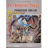 Le Chevalier Rouge : Princesse Kin-Lin de karel biddeloo