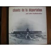Chants De La Deportation - Kulisiewicz, Alex