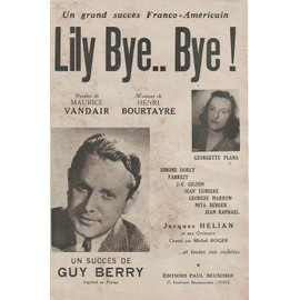 Lily Bye... Bye !, Guy Berry, Georgette Plana