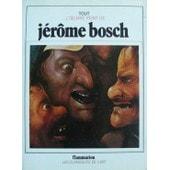 Tout L'oeuvre Peint De Jerome Bosch de CINOTTI