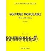 Van De Velde : Solf�ge Populaire En Cl� De Fa