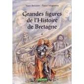 Grandes Figures De L'histoire De Bretagne de Mogu�rou Pascal