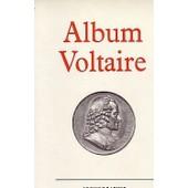 Album Voltaire. Iconographie Choisie Et Comment�e Par J. Van Heuvel de VAN HEUVEL (J)
