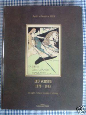 Léo schnug (1878-1933) Ses cartes postales, ex-libris et affiches