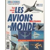 Air Et Cosmos Hors-S�rie N� 1 : Tout Savoir Sur Les Avions Militaires Du Monde