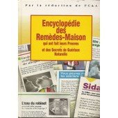 Encyclop�die Des Rem�des-Maison Qui Ont Fait Leurs Preuves Et Des Secrets De Gu�rison Naturelle de La Redaction De Fc & A