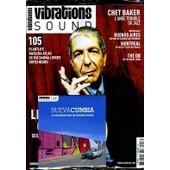 Vibrations N� 105 : Leonard Cohen - Chet Baker - Buenos Aires - Montreal Avec Kid Koala - The Do - Plantlife - Natacha Atlas - Orfeu Negro - Cd 18 Titres Nueva Cumba Le Nouveau Son De Buenos Aires