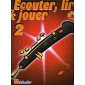 Ecouter, Lire Et Jouer Hautbois Volume 2