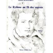 Le Rythme Au Fil Des Oeuvres Volume 1