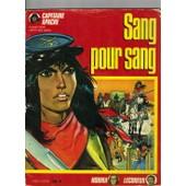 Capitaine Apache - Sang Pour Sang de roger l�cureux
