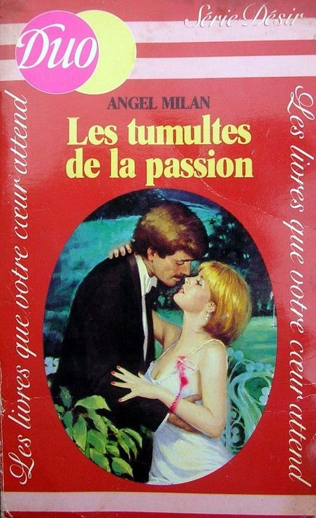 Les tumultes de la passion - Angel Milan - Duo