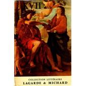 Xvii� Siecle de ANDRE LAGARDE ET LAURENT MICHARD