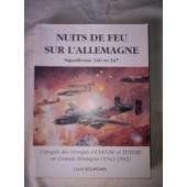 Nuits De Feu Sur L'allemagne : Squadrons 346 Et 347 de Louis Bourgain